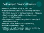 redeveloped program structure