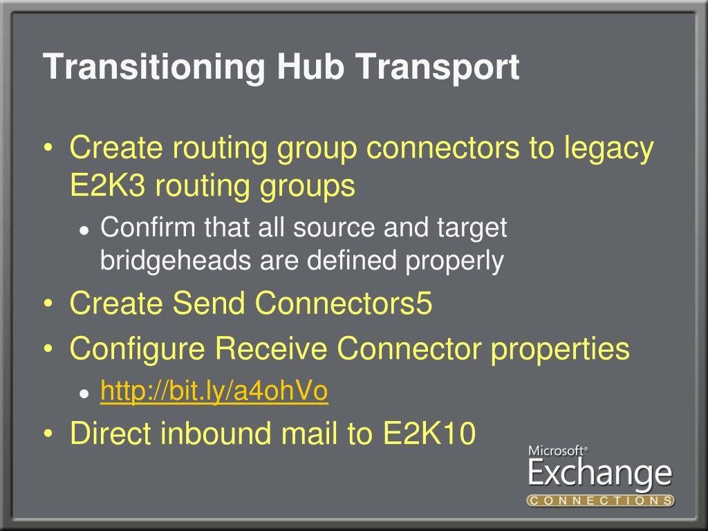 Transitioning Hub Transport