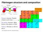 fibrinogen structure and composition
