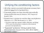 unifying the conditioning factors1