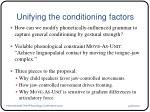 unifying the conditioning factors2