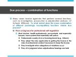 due process combination of functions