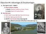 objective 4 advantages disadvantages