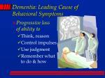 dementia leading cause of behavioral symptoms