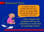 situational stress