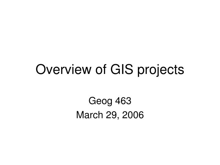 overview of gis projects n.
