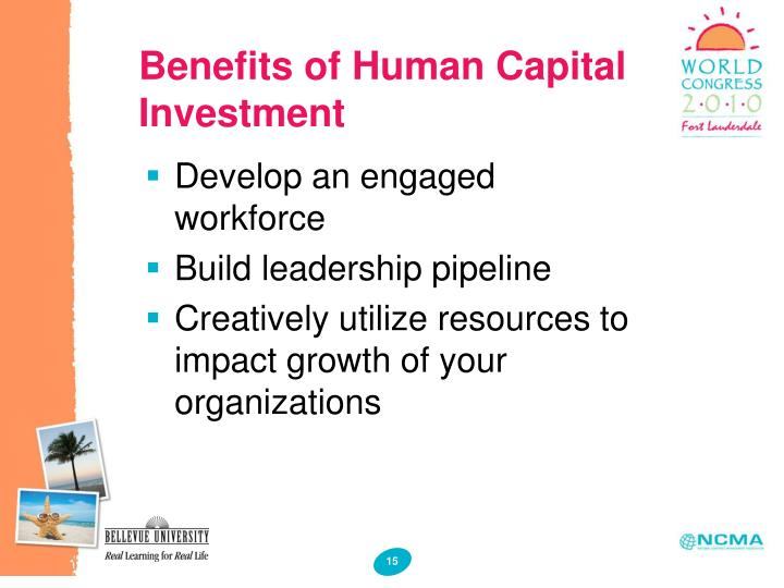 Benefits of Human Capital Investment