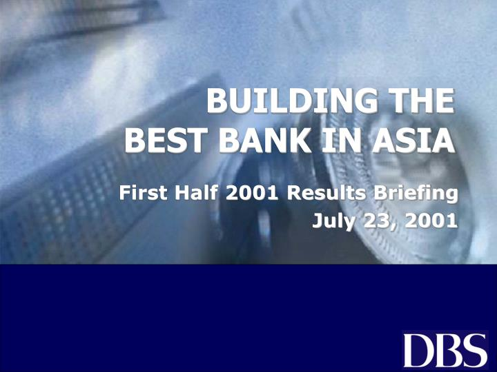 building the best bank in asia n.