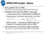 nrrd dwi header status