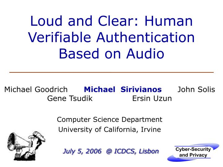 loud and clear human verifiable authentication based on audio n.