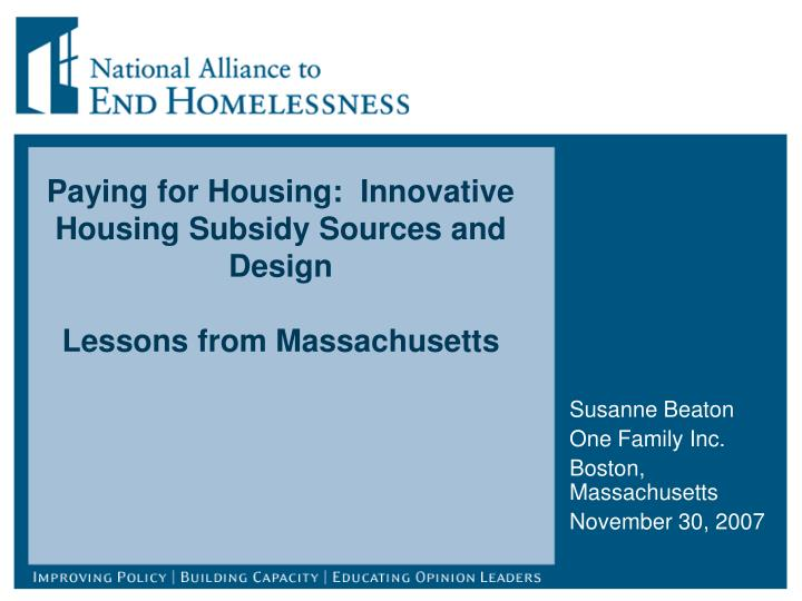 paying for housing innovative housing subsidy sources and design lessons from massachusetts n.