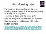 next drawing star