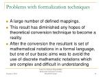 problems with formalization techniques