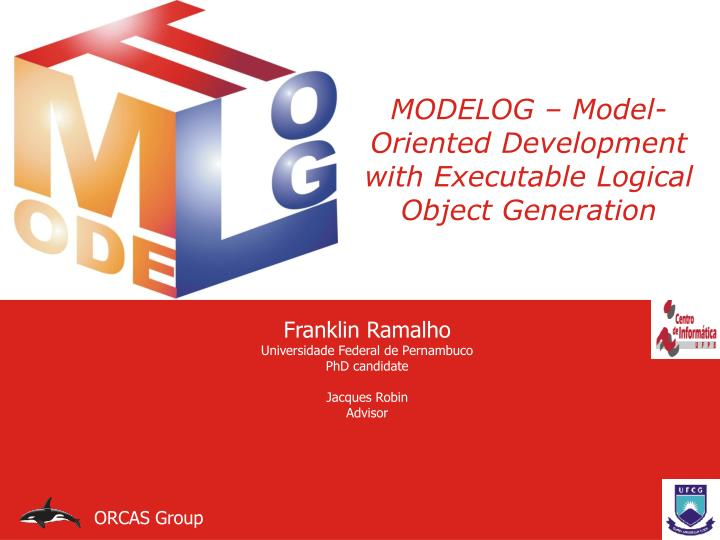 modelog model oriented development with executable logical object generation n.