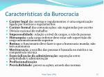 caracter sticas da burocracia