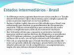 estados intermedi rios brasil