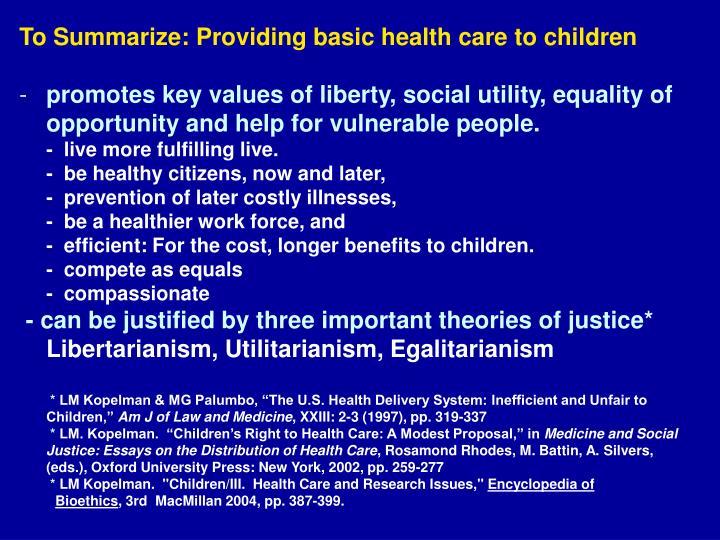 To Summarize: Providing basic health care to children