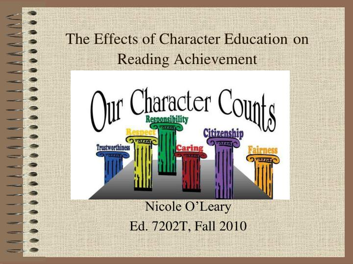 the effects of character education on reading achievement n.