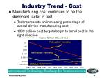 industry trend cost