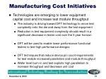 manufacturing cost initiatives
