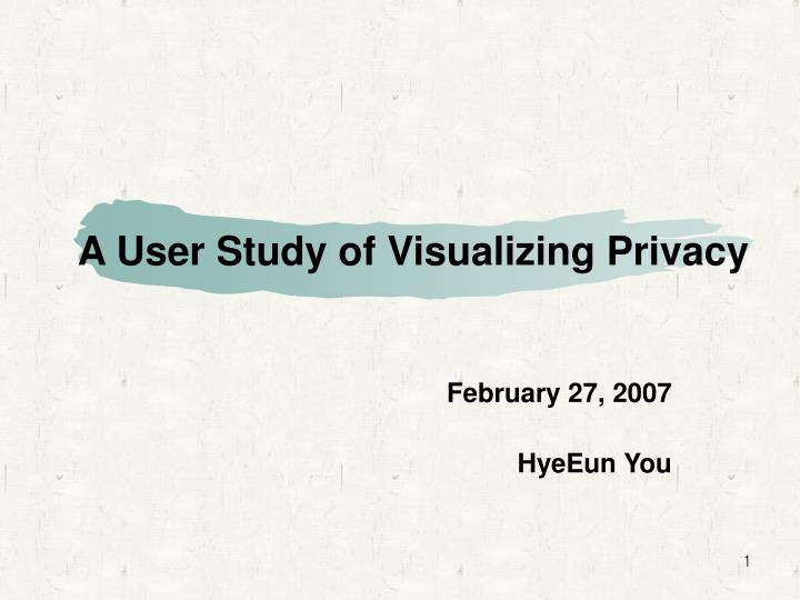 a user study of visualizing privacy n.