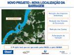 novo projeto nova localiza o da barragem