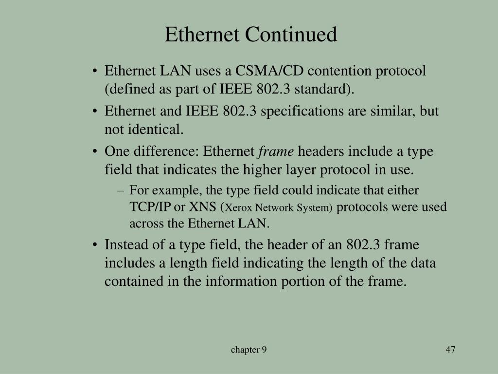 Ethernet Continued