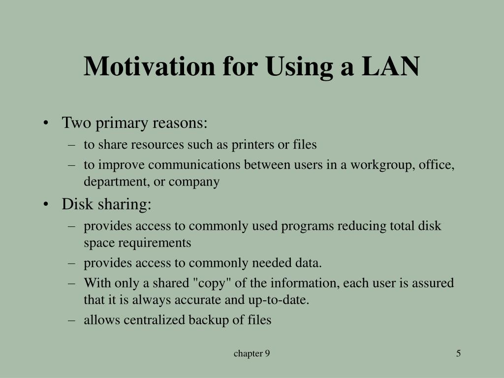 Motivation for Using a LAN