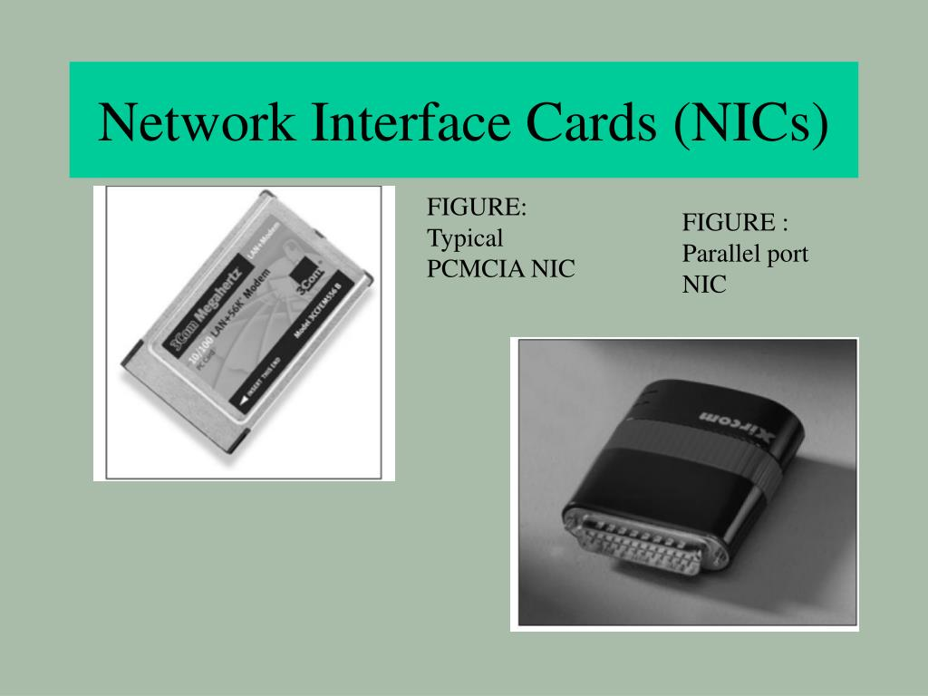 Network Interface Cards (NICs)