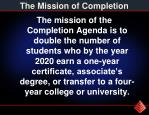 the mission of completion