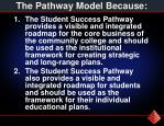 the pathway model because