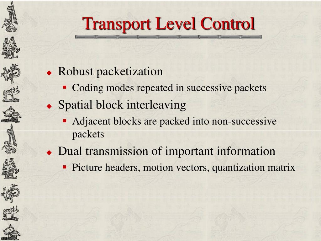 Transport Level Control
