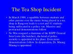 the tea shop incident