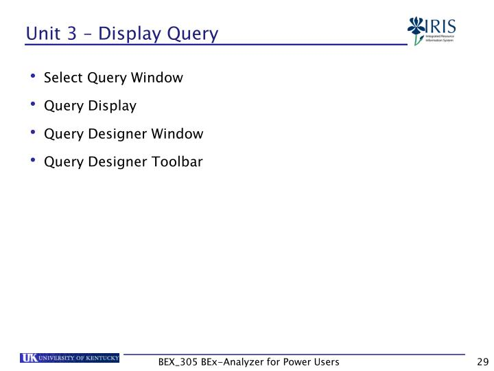 Unit 3 – Display Query