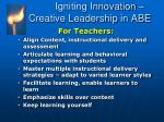 igniting innovation creative leadership in abe1