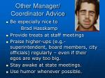 other manager coordinator advice