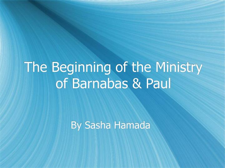 the beginning of the ministry of barnabas paul n.