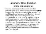 enhancing drug function some explanations2