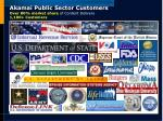 akamai public sector customers over 80 market share of content delivery 1 100 customers
