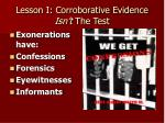 lesson i corroborative evidence isn t the test