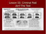 lesson iii criminal past isn t the test