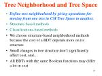 tree neighborhood and tree space