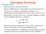 tree space traversal2