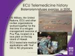 ecu telemedicine history bioterrorism refugee exercise in 2000