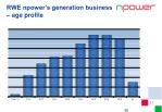 rwe npower s generation business age profile