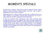 momenti speciali