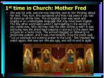 1 st time in church mother fred