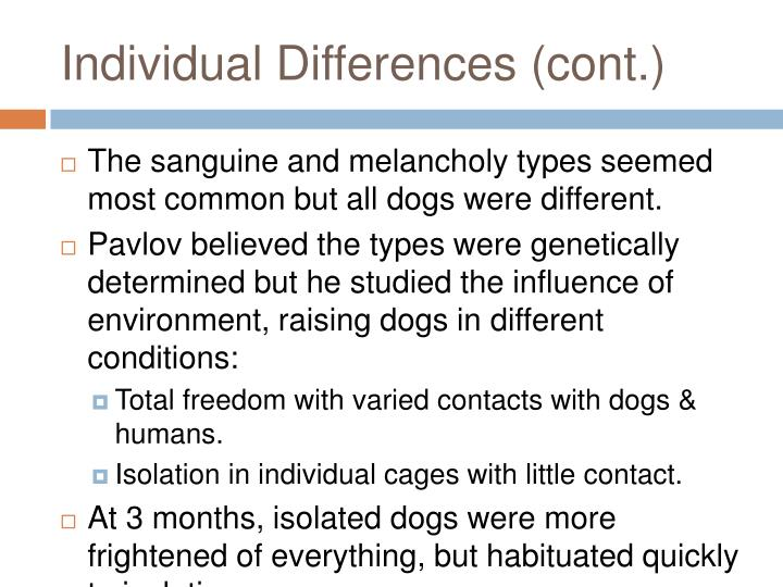 Individual Differences (cont.)