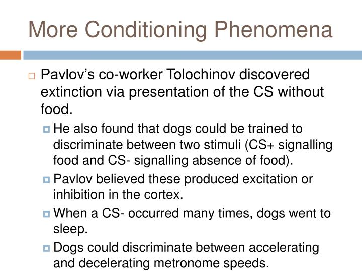 More Conditioning Phenomena