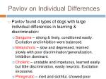 pavlov on individual differences